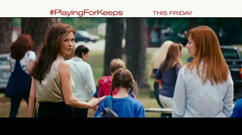 Playing for Keeps - 1108 commercial airings