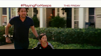 Playing for Keeps - Alternate Trailer 19
