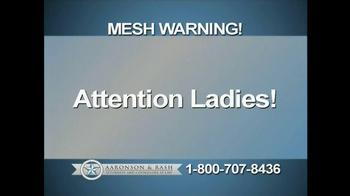 Aaronson and Rash TV Spot, 'Mesh Warning' - Thumbnail 1