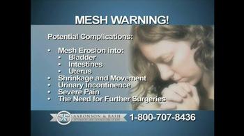 Aaronson and Rash TV Spot, 'Mesh Warning' - Thumbnail 3