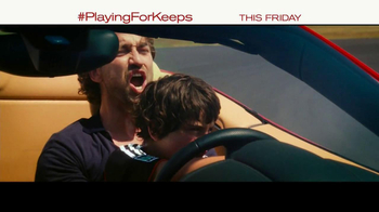 Playing for Keeps - Alternate Trailer 18