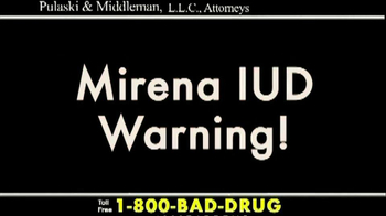 Pulaski & Middleman TV Spot, 'Mirena IUD Warning' - Thumbnail 1
