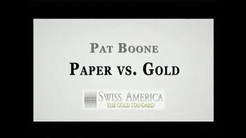 Swiss America TV Spot, 'Paper vs. Gold' Featuring Pat Boone - Thumbnail 1