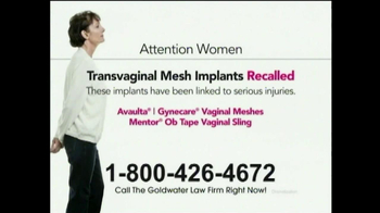 Goldwater Law Firm TV Spot, 'Transvaginal Mesh'