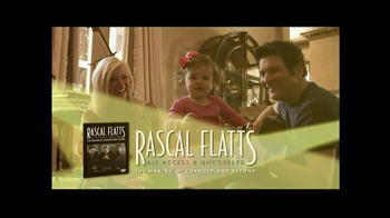 Rascal Flatts: All Access Uncovered TV Spot  - Thumbnail 3