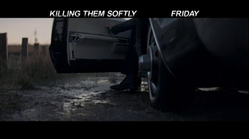 Killing Them Softly - Alternate Trailer 14