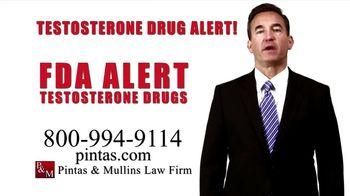 Pintas & Mullins Law Firm TV Spot, 'Testosterone Alert'