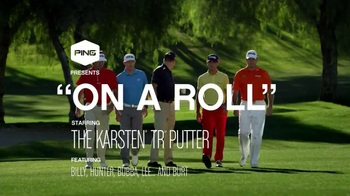 Ping Golf Karsten Tru TV Spot, 'On a Roll' Feat Bubba Watson, Lee Westwood - Thumbnail 2