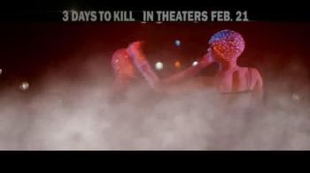 3 Days to Kill - Alternate Trailer 10