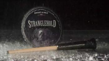 Knight & Hale Stranglehold TV Spot, 'Rain or Shine' - Thumbnail 7