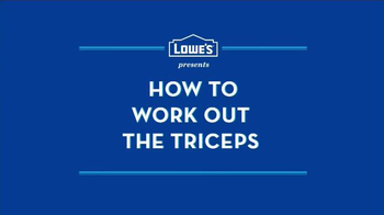 Lowe's TV Spot, 'How to Work Out the Triceps' - Thumbnail 1