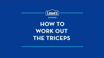 Lowe's TV Spot, 'How to Work Out the Triceps' - Thumbnail 2