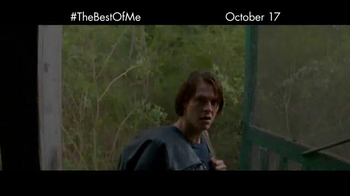 The Best of Me - Alternate Trailer 4