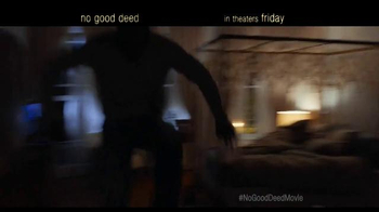 No Good Deed - Alternate Trailer 13