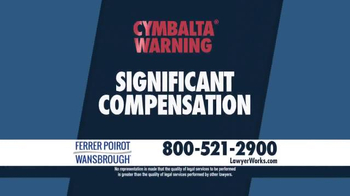 Ferrer, Poirot and Wansbrough TV Spot, 'Cymbalta Warning' - Thumbnail 6