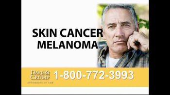 Davis & Crump, P.C. TV Spot, 'Skin Cancer' - Thumbnail 4