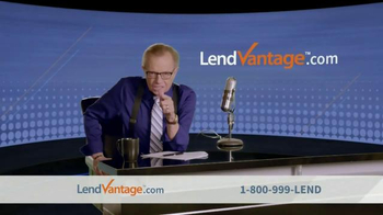 LendVantage TV Spot Featuring Larry King - Thumbnail 7