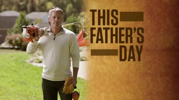 STIHL TV Spot, 'Father's Day' - Thumbnail 1