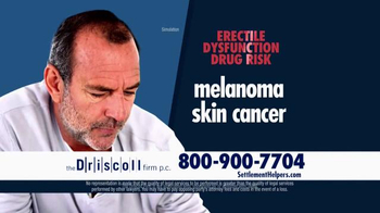 The Driscoll Firm TV Spot, 'Erectile Dysfunction Drug Risk'