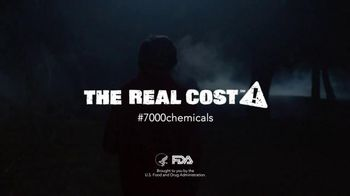The Real Cost TV Spot, '7000 Chemicals'