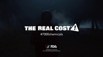 The Real Cost TV Spot, '7000 Chemicals' - Thumbnail 10