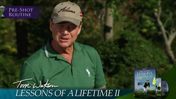 Tom Watson Lessons of a Lifetime II DVD TV Spot, 'Best Golf Video' - 13 commercial airings