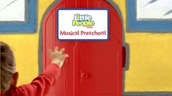 Fisher Price Little People Musical Preschool TV Spot - Thumbnail 3