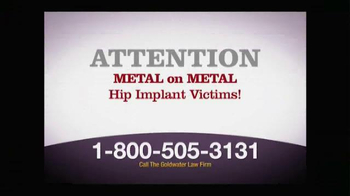 Goldwater Law Firm TV Spot, 'Metal on Metal Hip Implant' - Thumbnail 1