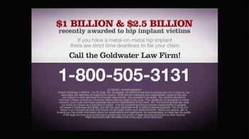 Goldwater Law Firm TV Spot, 'Metal on Metal Hip Implant' - Thumbnail 10