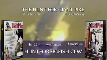The Hunt for Giant Pike with Larry Dahlberg DVD TV Spot - Thumbnail 10