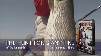 The Hunt for Giant Pike with Larry Dahlberg DVD TV Spot - Thumbnail 5