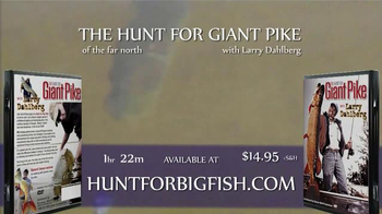 The Hunt for Giant Pike with Larry Dahlberg DVD TV Spot - Thumbnail 9