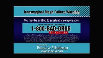 Pulaski & Middleman TV Spot, 'Transvaginal Mesh Failure' - Thumbnail 10