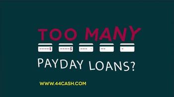 44Cash.com TV Spot, 'Too Many Payday Loans?' - Thumbnail 2