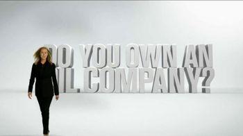 Energy Tomorrow TV Spot, 'Do You Own An Oil Company?'