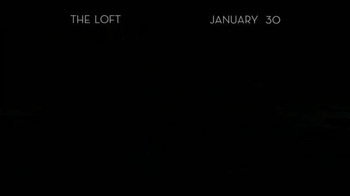 The Loft - Alternate Trailer 1