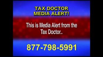 Call the Tax Doctor TV Spot, 'Media Alert' - Thumbnail 2
