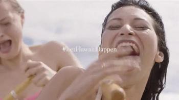 The Hawaiian Islands TV Spot, 'Let Hawaii Happen' - Thumbnail 10
