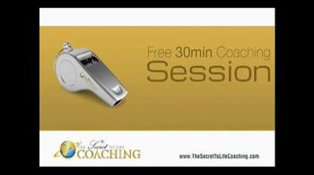 The Secret to Life Coaching Free 30 Minute Coaching Session TV Spot - Thumbnail 3