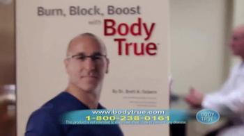 Body True TV Spot, 'Burn, Block, Boost' - Thumbnail 8