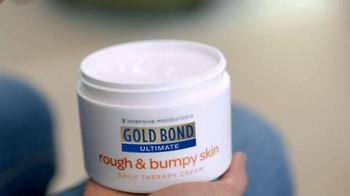 Gold Bond Ultimate Rough & Bumpy Skin TV Spot, 'Exfoliates and Softens' - Thumbnail 1