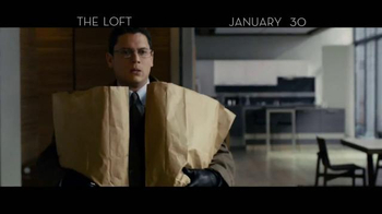 The Loft - Alternate Trailer 4