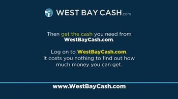 West Bay Cash TV Spot, 'If You Need Cash' - Thumbnail 10