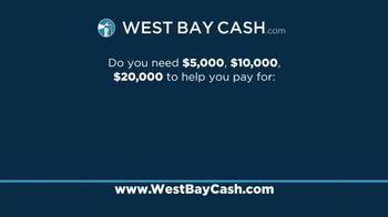 West Bay Cash TV Spot, 'If You Need Cash' - Thumbnail 2