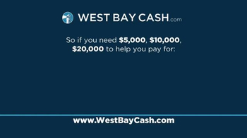 West Bay Cash TV Spot, 'If You Need Cash' - Thumbnail 8
