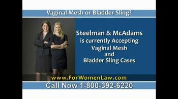 Steelman and McAdams TV Spot, 'Vaginal Mesh or Bladder Sling'