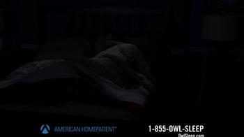 American HomePatient TV Spot, 'Owl Sleep' - Thumbnail 1