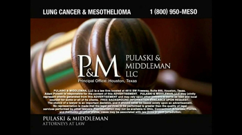 Pulaski & Middleman TV Spot, 'Lung Cancer and Mesothelioma'  - Thumbnail 1