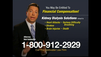 Goldwater Law Firm TV Spot, Attention: Kidney Dialysis'