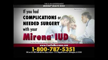 Conlin Mezrano Injury Lawyers TV Spot, 'Mirena Health Risks'